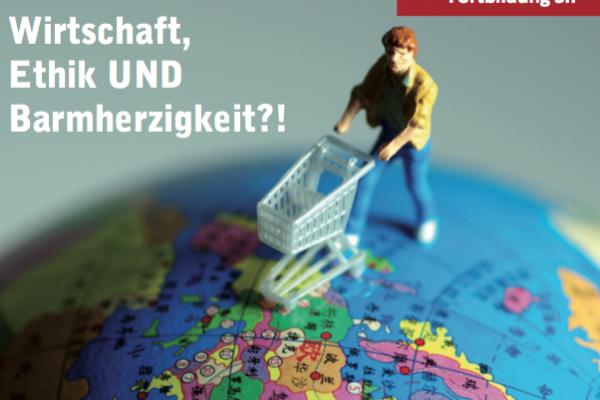 Herbsttagung Osnabrück: Wirtschaft, Ethik und Barmherzigkeit?!